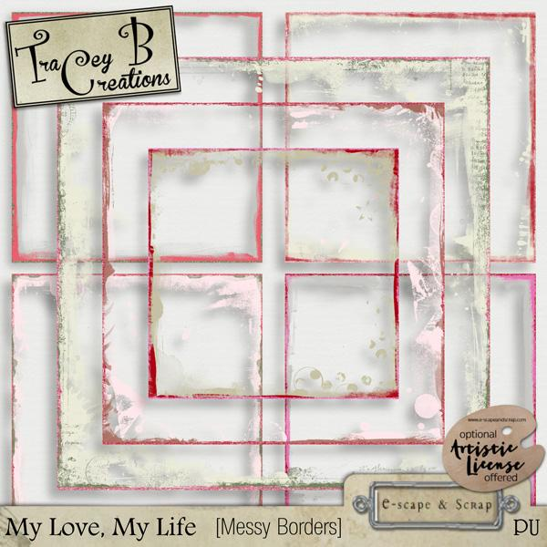 My Love, My Life - Messy Borders